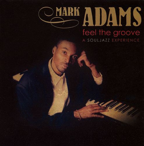 Mark Adams-Feel The Groove