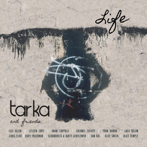 Tarka and Friends-Life